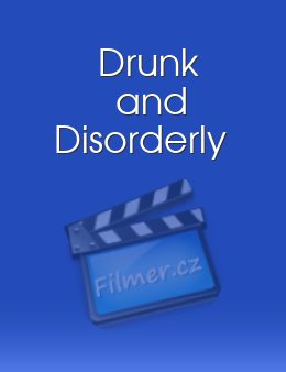 Drunk and Disorderly download