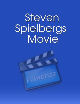 Steven Spielbergs Movie
