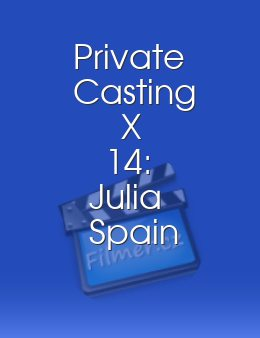 Private Casting X 14 Julia Spain