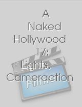 A Naked Hollywood 17 Lights Cameraction