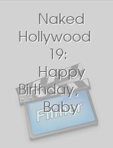 Naked Hollywood 19: Happy Birthday, Baby download