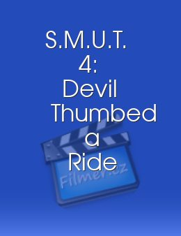 S.M.U.T. 4: Devil Thumbed a Ride download