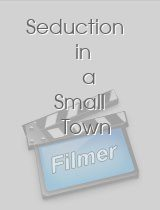 Seduction in a Small Town