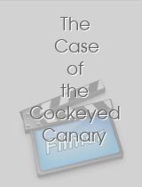 The Case of the Cockeyed Canary