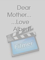 Dear Mother.. ...Love Albert