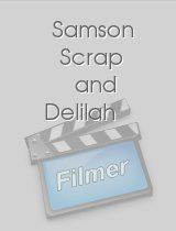 Samson Scrap and Delilah