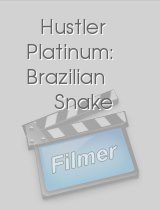 Hustler Platinum: Brazilian Snake download