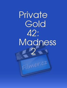 Private Gold 42 Madness 2