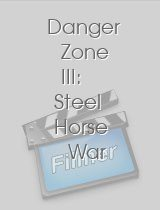 Danger Zone III: Steel Horse War