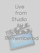 Live from Studio 8H: Caruso Remembered