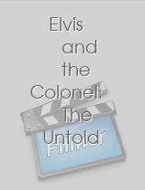 Elvis and the Colonel The Untold Story