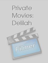Private Movies: Delilah