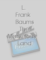 L. Frank Baums The Marvelous Land of Oz