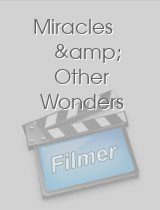 Miracles & Other Wonders