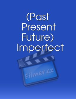 Past Present Future Imperfect download