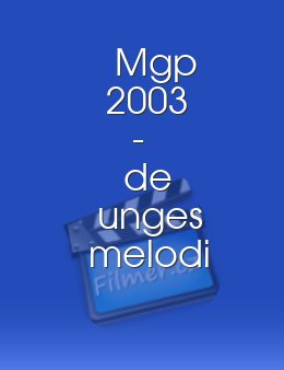 Mgp 2003 - de unges melodi grand prix download