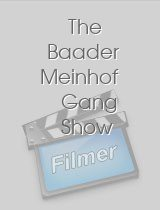 The Baader Meinhof Gang Show download