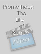 Prometheus The Life of Balzac