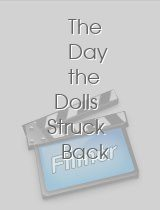 The Day the Dolls Struck Back