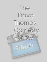 The Dave Thomas Comedy Show