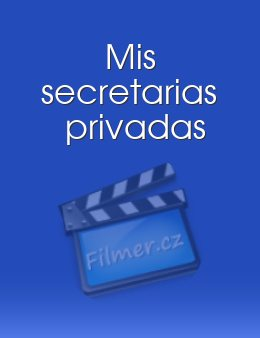 Mis secretarias privadas