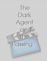 The Dark Agent and the Passing of the Torch Chapter 7