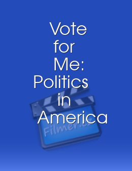 Vote for Me: Politics in America