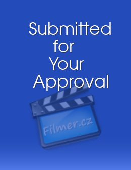 Submitted for Your Approval download