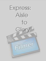 Express: Aisle to Glory download