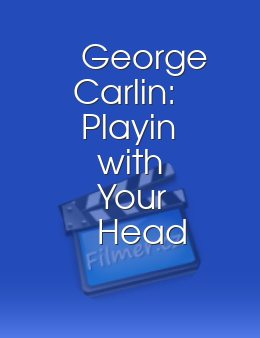 George Carlin Playin with Your Head