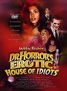 Dr Horrors Erotic House of Idiots