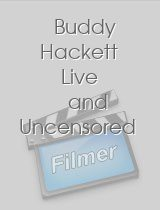 Buddy Hackett Live and Uncensored