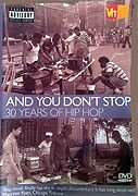 And You Dont Stop 30 Years of Hip-Hop