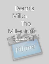 Dennis Miller The Millenium Special 1,000 Years 100 Laughs 10 Really Good Ones