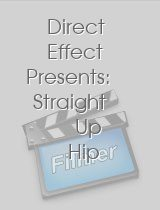 Direct Effect Presents Straight Up Hip Hop All Week