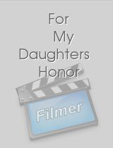 For My Daughters Honor