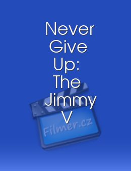 Never Give Up: The Jimmy V Story