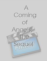 A Coming of Angels the Sequel