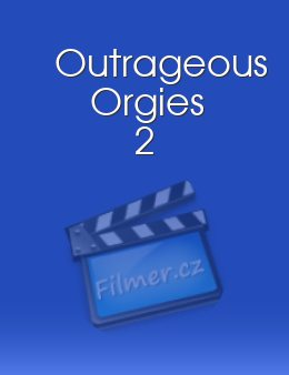 Outrageous Orgies 2 download