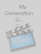 My Generation G.. G.. Gap
