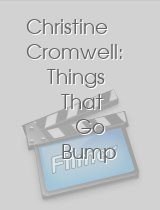 Christine Cromwell: Things That Go Bump in the Night