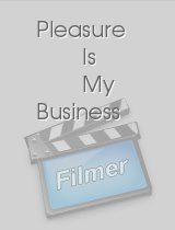 Pleasure Is My Business