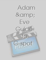 Adam & Eve Guide to G-spot Orgasm