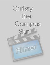 Chrissy the Campus Slut