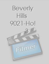 Beverly Hills 9021-Ho! 3