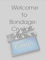 Welcome to Bondage: Crystal Wilder