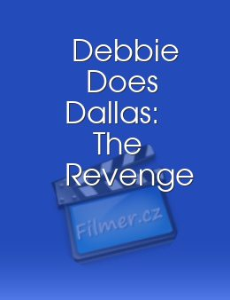Debbie Does Dallas: The Revenge
