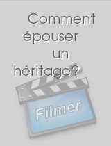 Comment épouser un héritage? download