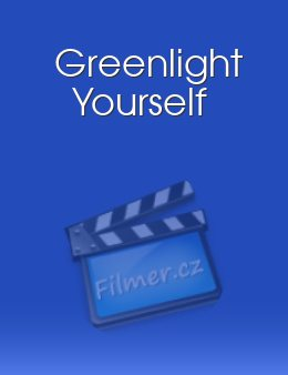 Greenlight Yourself