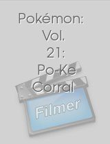 Pokémon: Vol. 21: Po-Ke Corral